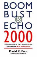 Boom, Bust & Echo 2000