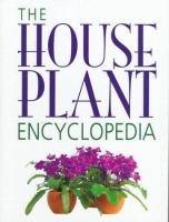 The House Plant Encyclopedia