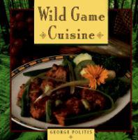 Wild Game Cuisine