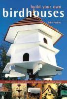 Build your Own Birdhouses