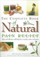 The Complete Book of Natural Pain Relief