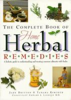 The Complete Book of Home Herbal Remedies