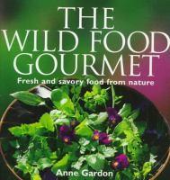 Image: The Wild Food Gourmet