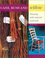 Cane, Rush and Willow