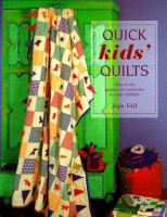Quick Kids' Quilts