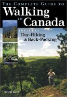 The Complete Guide to Walking in Canada