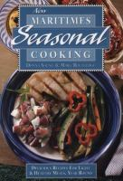 New Maritimes Seasonal Cooking