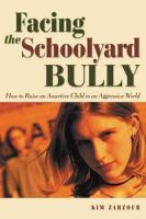 Facing the Schoolyard Bully