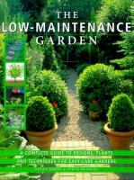 The Low-maintenance Garden