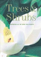 The Firefly Encyclopedia of Trees & Shrubs