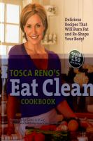 Tosca Reno's Eat Clean Cookbook