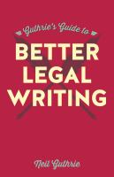 Guthrie's Guide to Better Legal Writing