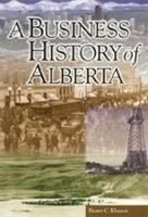 A Business History of Alberta