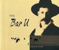 The Bar U & Canadian Ranching History