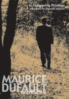 Maurice Dufault, Vice-principal