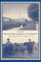 The First Dutch Settlement in Alberta