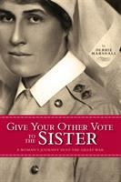 Give your Other Vote to the Sister