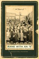 "100 Years of Anne With An ""e"""