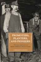 Promoters, Planters, and Pioneers