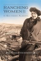 Ranching Women in Southern Alberta
