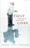 Media Cover for Fault Lines: Three Plays