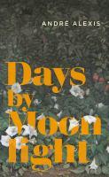 Days by Moonlight