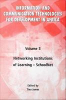 Information and Communication Technologies for Development in Africa - Volume 3