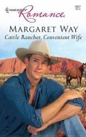 Cattle Rancher, Convenient Wife
