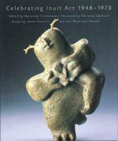 Celebrating Inuit Art, 1948-1970