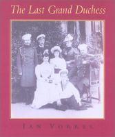 The Last Grand Duchess