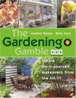 The Gardening Gamble