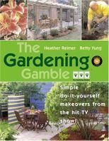 The Gardening Gamble