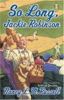 So Long, Jackie Robinson
