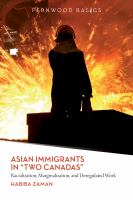 """Asian Immigrants in """"Two Canadas"""""""