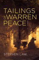 Tailings of Warren Peace