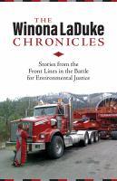 The Winona LaDuke Chronicles