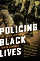 Policing Black Lives by Robyn Maynard