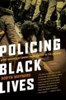 Policing Black Lives