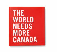 The World needs more Canada.