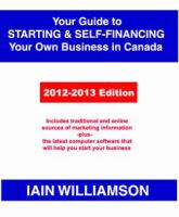 Your Guide to Starting & Self-financing your Own Business in Canada