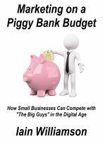 Marketing on A Piggy Bank Budget