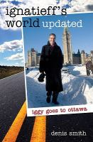Ignatieff's World Updated