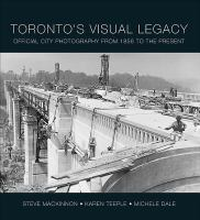 Toronto's Visual Legacy