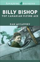 Billy Bishop, Top Canadian Flying Ace