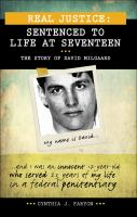 Sentenced to Life at Seventeen