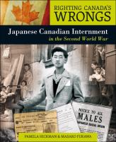 Japanese Canadian Internment in the Second World War