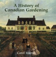 History of Canadian Gardening