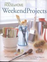 Canadian House & Home Weekend Projects
