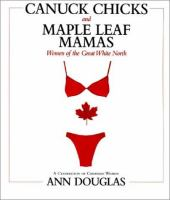 Canuck Chicks and Maple Leaf Mamas