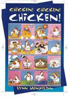 Chicken! Chicken! Chicken! and More Chicken!